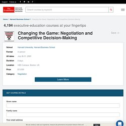 Changing the Game: Negotiation and Competitive Decision-Making