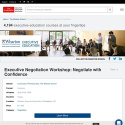Executive Negotiation Workshop: Negotiate with Confidence