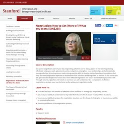 Negotiation: How to Get (More of) What You Want, Stanford Innovation and Entrepreneurship Certificate