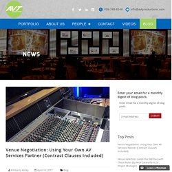 Venue Negotiation: Using Your Own AV Services Partner (Contract Clauses Included)