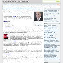 Negotiation Tactics and Counter-Tactics, Part IV, Gambits