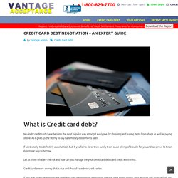 Credit Card Debt Negotiation Guide - Vantage Acceptance
