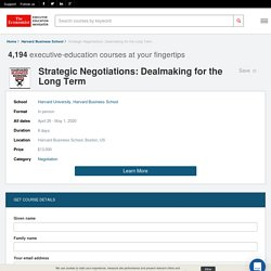 Strategic Negotiations: Dealmaking for the Long Term