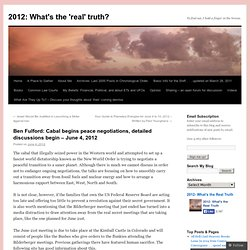 Cabal begins peace negotiations, detailed discussions begin – June 4, 2012