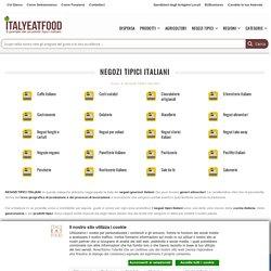 NEGOZI TIPICI ITALIANI - Italy EAT food -