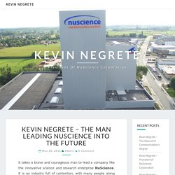 Kevin Negrete – The man leading NuScience into the future