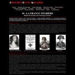 La France négrière - Histoire de l'esclavage en France et rôle de la France dans la traite des noirs