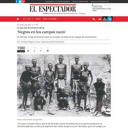 'Negros en los campos nazis'