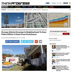 Occupy Atlanta Encamps In Neighborhood To Save Police Officer's Home From Foreclosure