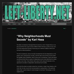 """Why Neighborhoods Must Secede"" by Karl Hess"