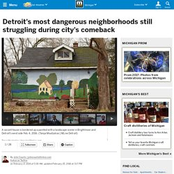 Detroit's most dangerous neighborhoods still struggling during city's comeback