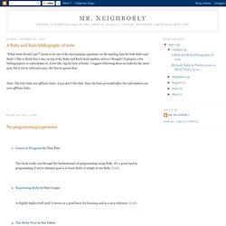 Mr. Neighborly: A Ruby and Rails bibliography of sorts