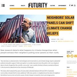 Neighbors' solar panels can shift climate change beliefs