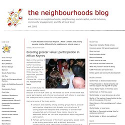 Creating greater value: participation in Milton Keynes - Neighbo