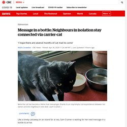 Message in a bottle: Neighbours in isolation stay connected via carrier-cat