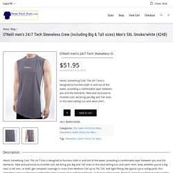 O'Neill men's 24/7 Tech Sleeveless Crew (including Big & Tall sizes) M