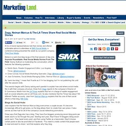 SMX Social Media Marketing: Zagg, Neiman Marcus & The LA Times Share Real Social Media Stories
