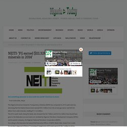 NEITI: 'FG earned $111.32bn from oil, solid minerals in 2014' - Nigeria Today