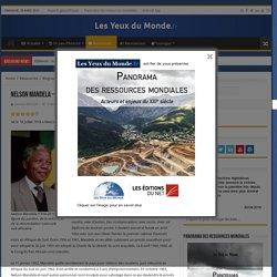 Nelson Mandela – Biographie Nelson Mandela – Biographie