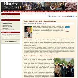 Nelson Mandela (1918-2013) - Biographie courte