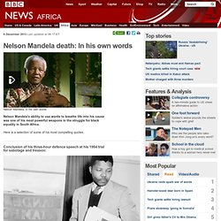 Nelson Mandela death: In his own words