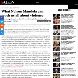What Nelson Mandela can teach us all about violence