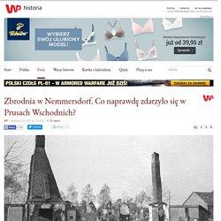 Zbrodnia w Nemmersdorf. Co naprawdę zdarzyło się w Prusach Wschodnich?