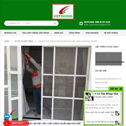 NÊN hay KHÔNG NÊN lắp đặt cửa lưới chống muỗi CẦN BIẾT