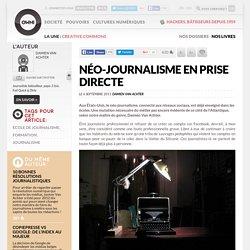 Néo-journalisme en prise directe