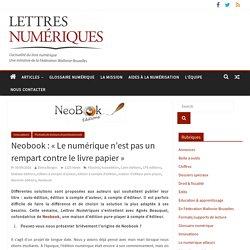 Neobook : «Le numérique n'est pas un rempart contre le livre papier»