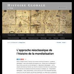 L'approche néo-classique de l'histoire de la mondialisation