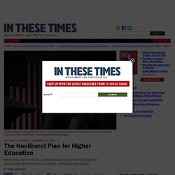 The Neoliberal Plan for Higher Education