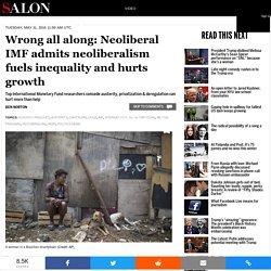 Wrong all along: Neoliberal IMF admits neoliberalism fuels inequality and hurts growth