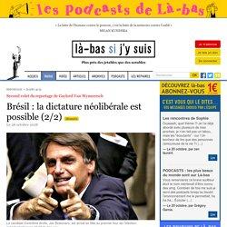 Brésil : la dictature néolibérale est possible (2/2)