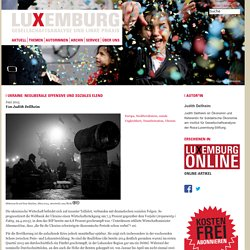Ukraine: Neoliberale Offensive und soziales Elend « Zeitschrift LuXemburg