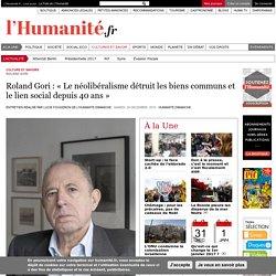 Roland Gori : « Le néolibéralisme détruit les biens communs et le lien social depuis 40 ans