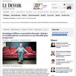 Dominique Plihon, économiste français - Rejeter le néolibéralisme et retourner à une fiscalité plus progressive