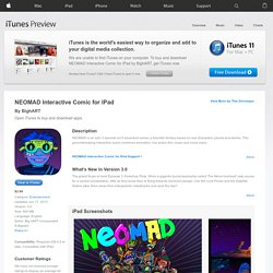NEOMAD Interactive Comic for iPad for iPad on the iTunes App Store