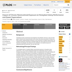 PLOS 01/08/14 Impact of Chronic Neonicotinoid Exposure on Honeybee Colony Performance and Queen Supersedure