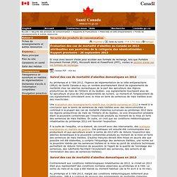 SANTE CANADA 26/09/13 Évaluation des cas de mortalité d'abeilles au Canada en 2013 attribuables aux pesticides de la catégorie des néonicotinoïdes - Rapport provisoire : 26 septembre 2013