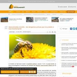 ACTU ENVIRONNEMENT 22/03/19 Néonicotinoïdes interdits : des dérogations prévues pour les produits à base d'acétamipride