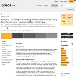 PLOS 05/01/16 Biological Monitoring of Human Exposure to Neonicotinoids Using Urine Samples, and Neonicotinoid Excretion Kinetics