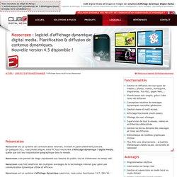 Neoscreen, logiciel d'affichage dynamique / digital media permettant la diffusion de médias
