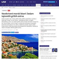 Neotkriveni morski biseri: Sedam tajnovitih grčkih ostrva - B92.net