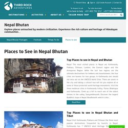 Nepal Bhutan Tour - Places to See