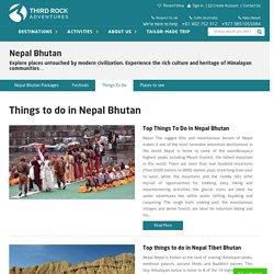Nepal Bhutan Tour - Things to do