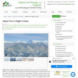 Nepal Tour 2 Night 3 days : Guided by Himalayan Smile Treks