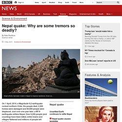 Nepal quake: Why are some tremors so deadly? - BBC News