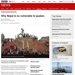 Why Nepal is so vulnerable to quakes - BBC News