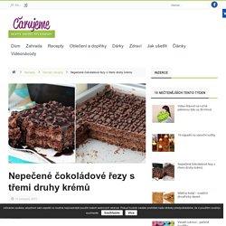 Nepečené čokoládové řezy s třemi druhy krémů